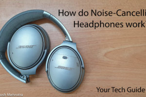 How does Noise-cancelling work? Find out…